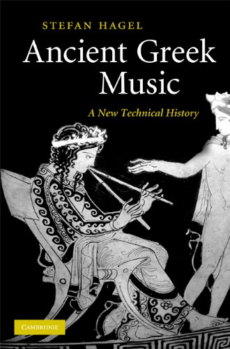 Ancient greek music a new technical history